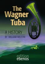 Wagner Tuba by William Melton