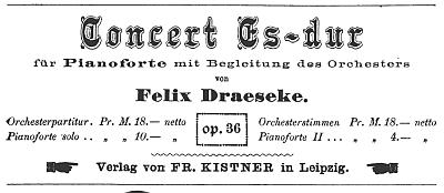 Ad for the score of Draeseke's Piano Concerto - ca 1880. Click to download a complete copy of the score.